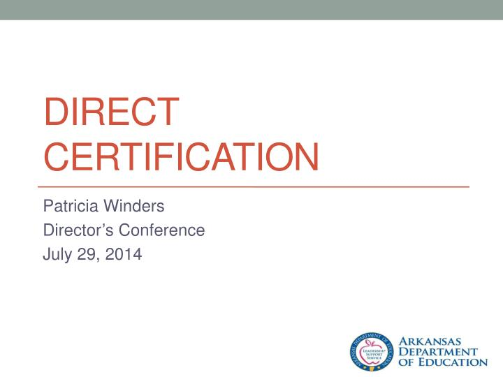 direct certification n.