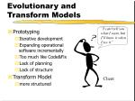 evolutionary and transform models