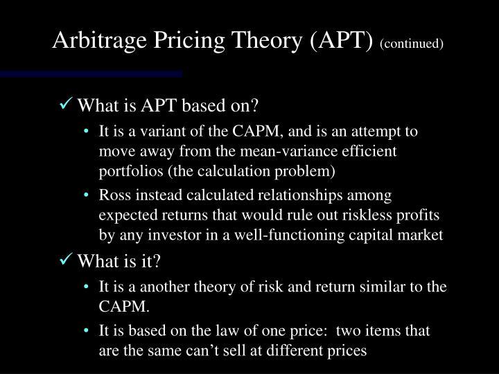Arbitrage Pricing Theory (APT)