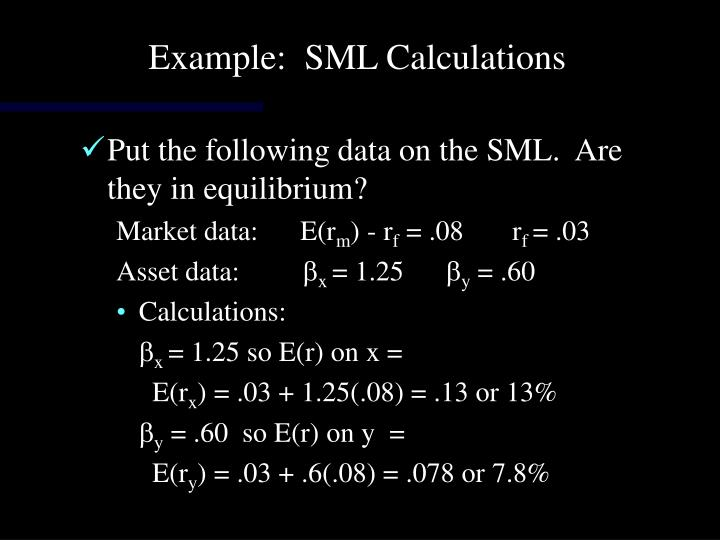 Example:  SML Calculations