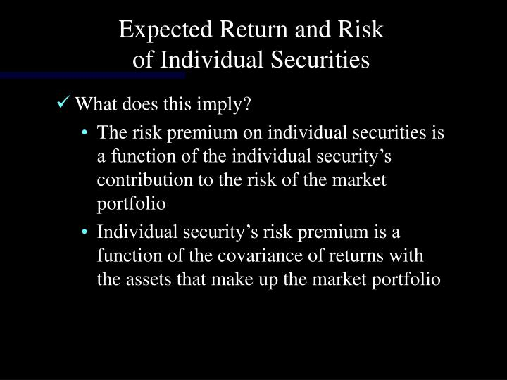 Expected Return and Risk