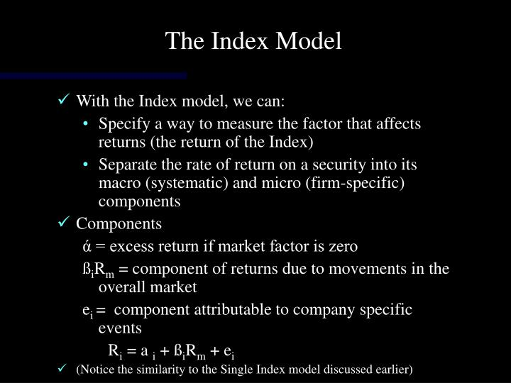 The Index Model
