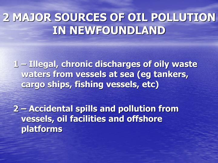 2 major sources of oil pollution in newfoundland