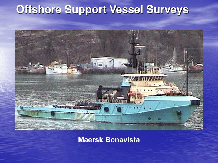 Offshore Support Vessel Surveys