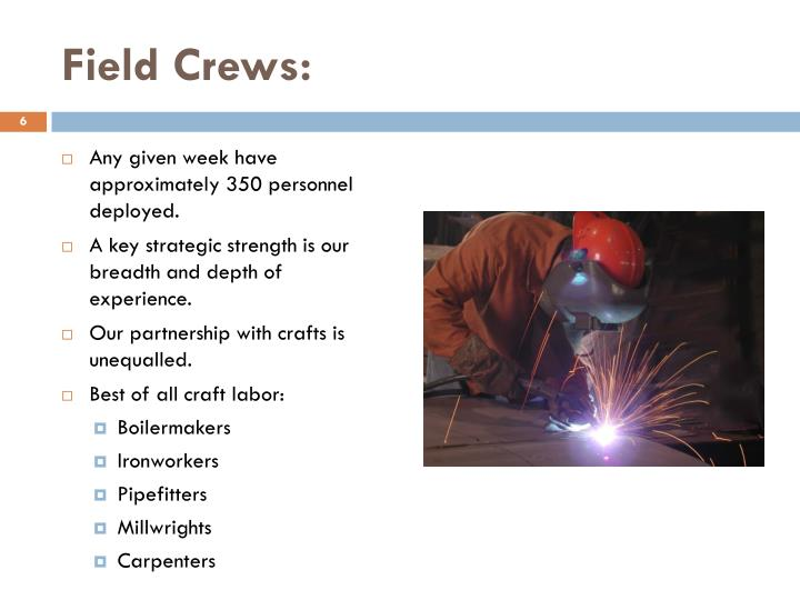 Field Crews: