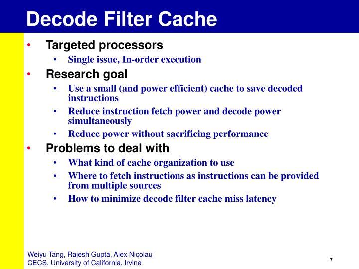 Decode Filter Cache