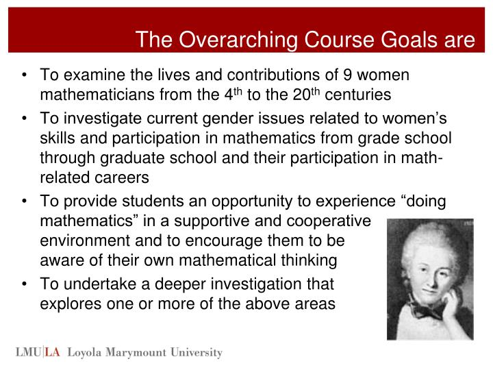 The Overarching Course Goals are