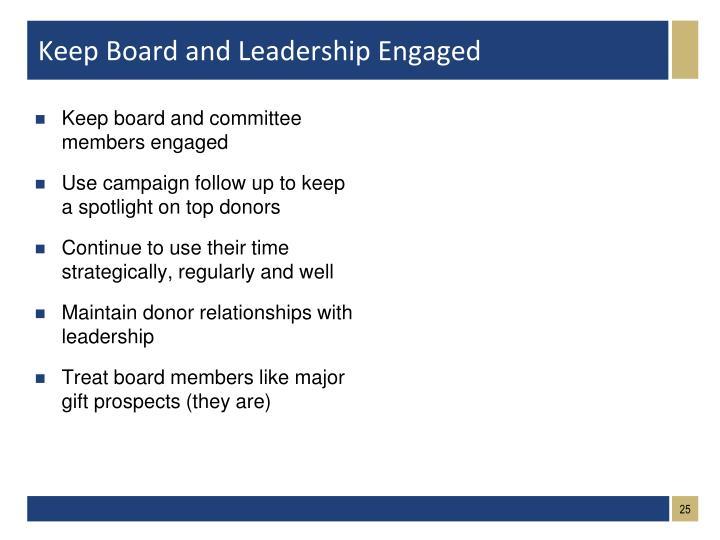 Keep Board and Leadership Engaged