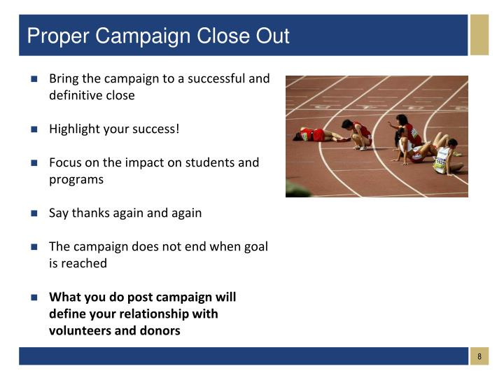 Proper Campaign Close Out