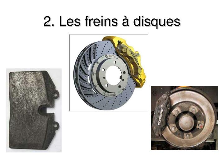 2. Les freins à disques