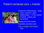 patient centered care holistic