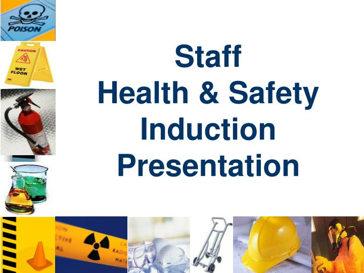 PPT - Staff Health & Safety Induction Presentation