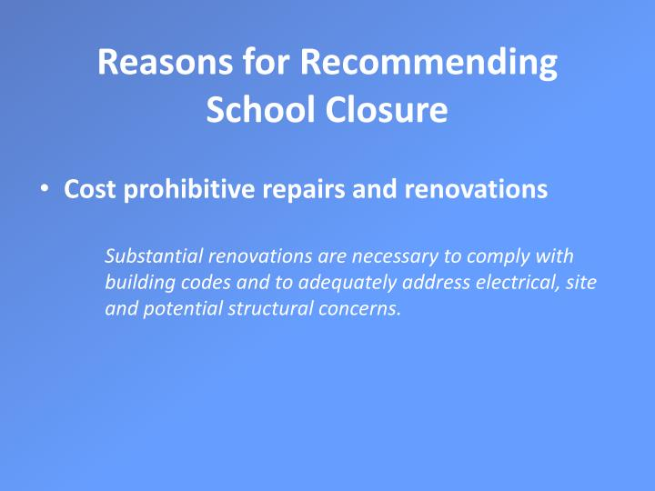 Reasons for recommending school closure