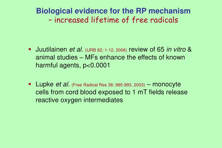 Biological evidence for the RP mechanism