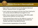choice escrow bancorpsouth1