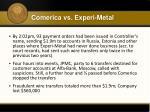 comerica vs experi metal