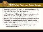 frb dallas payments fraud survey1
