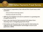 frb dallas payments fraud survey3