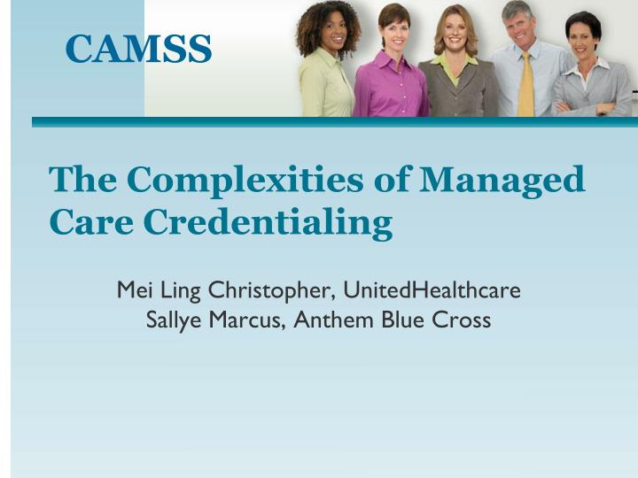 the complexities of managed care credentialing n.