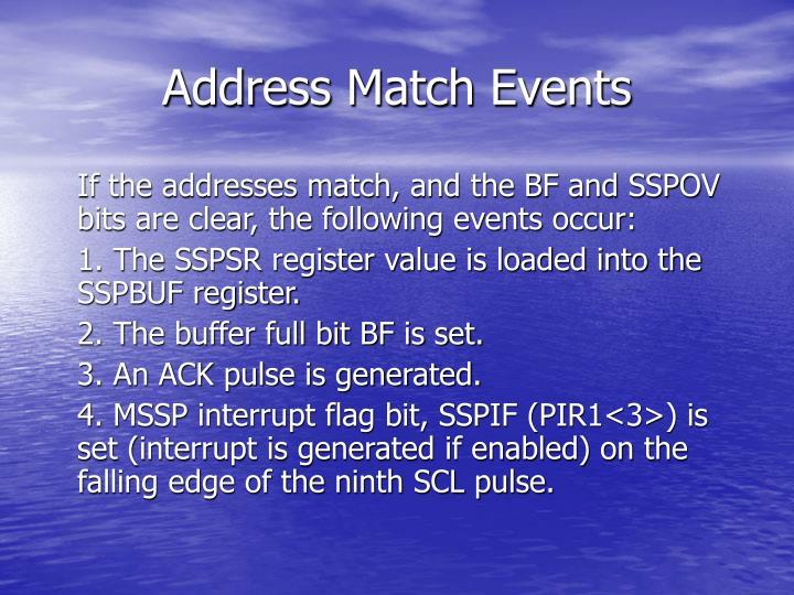 Address Match Events