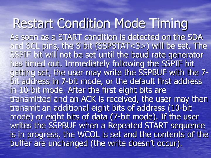Restart Condition Mode Timing