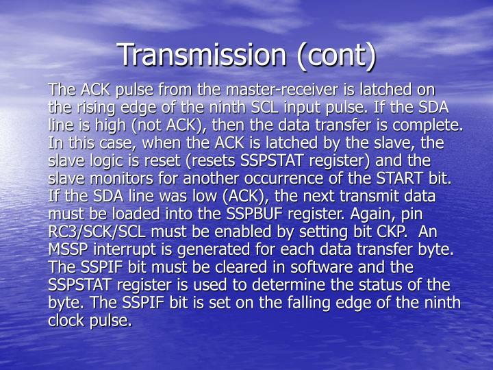 Transmission (cont)