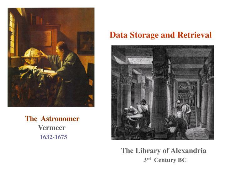 Data Storage and Retrieval