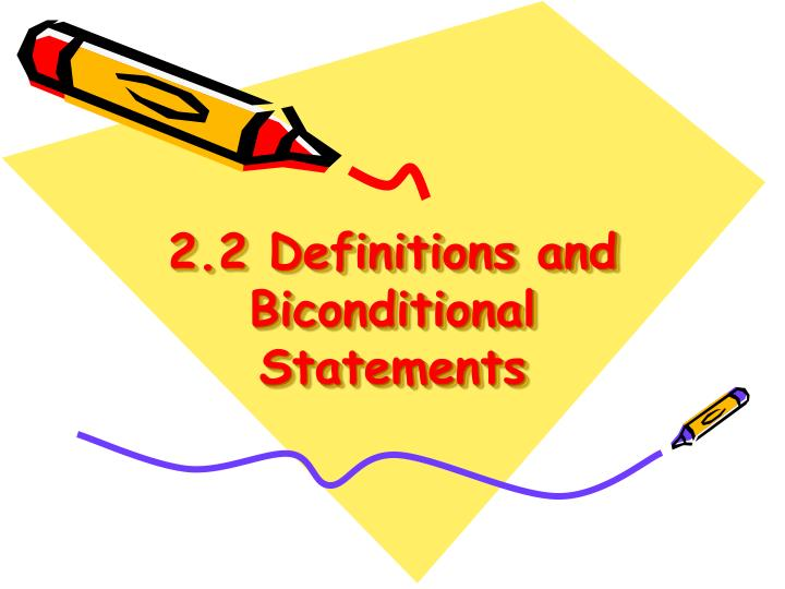 2 2 definitions and biconditional statements n.