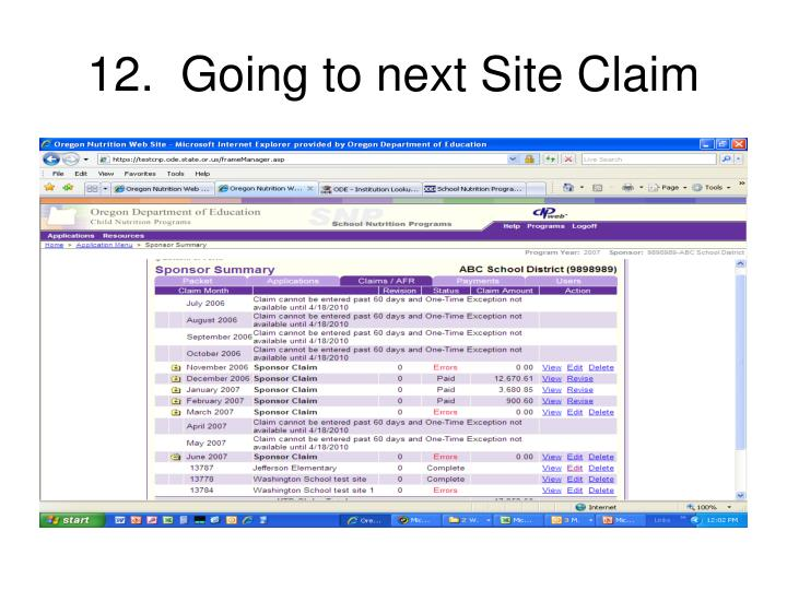 12.  Going to next Site Claim