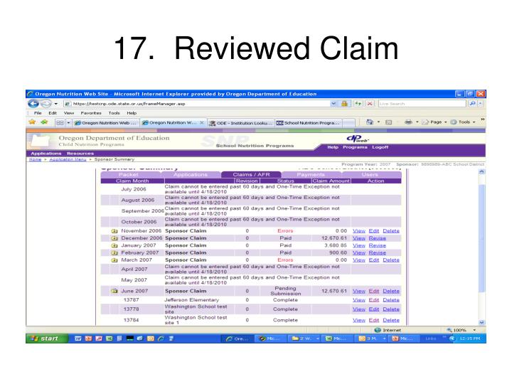 17.  Reviewed Claim