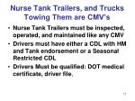 nurse tank trailers and trucks towing them are cmv s