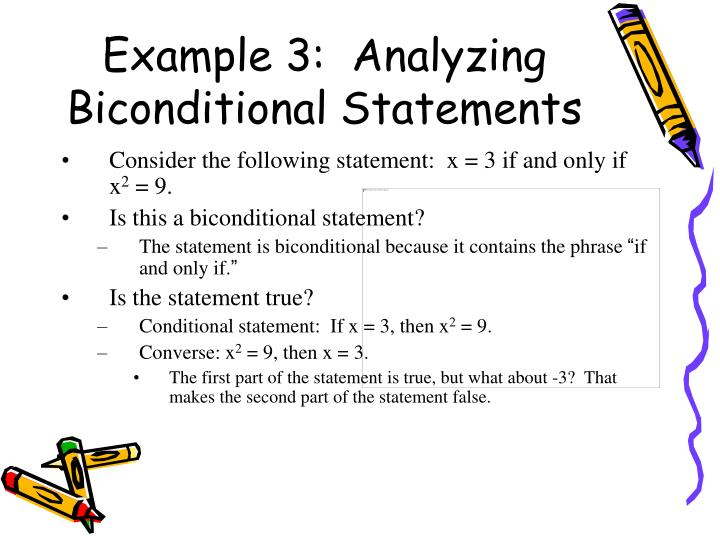 Example 3:  Analyzing Biconditional Statements