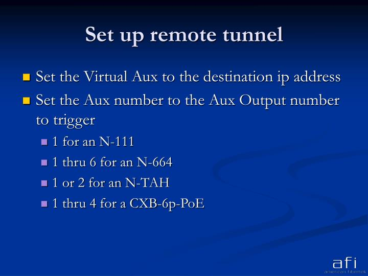 Set up remote tunnel