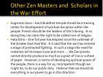 other zen masters and scholars in the war effort