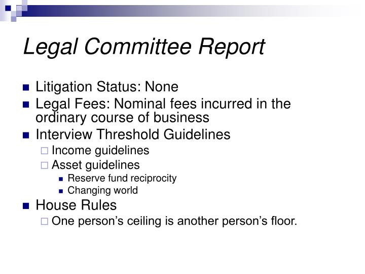 Legal Committee Report
