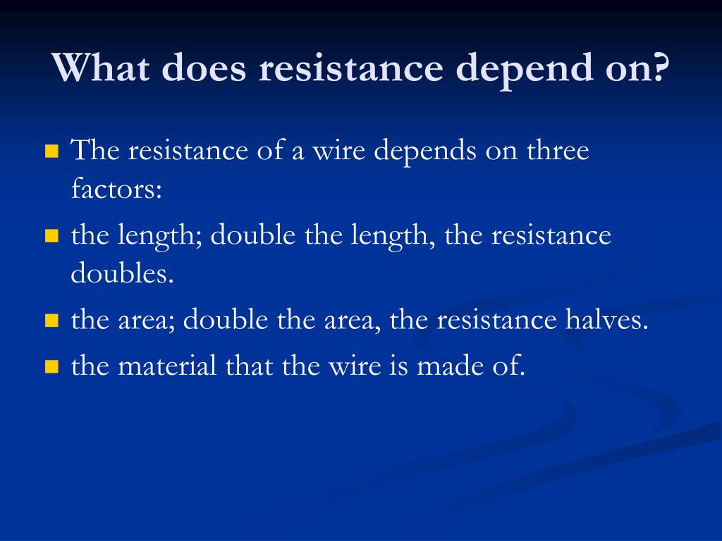 Resistance depends on which properties of a wire? - Brainly.com