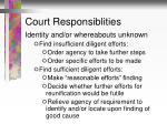 court responsiblities