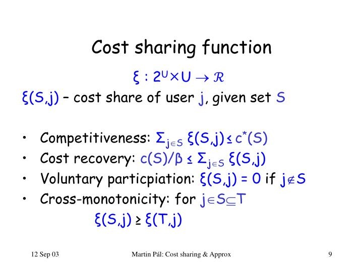 Cost sharing function