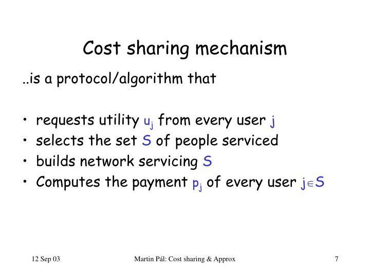 Cost sharing mechanism