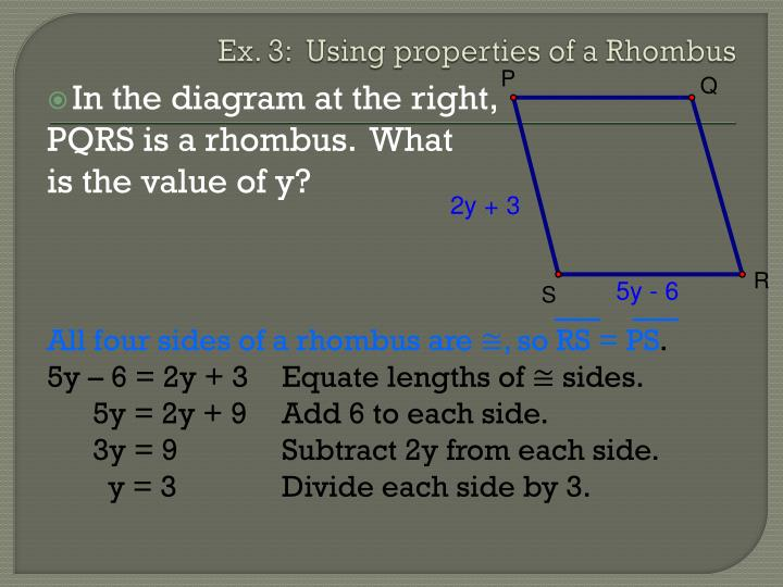 Ex. 3:  Using properties of a Rhombus