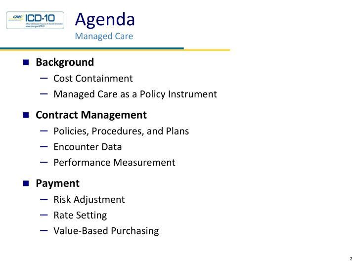 Agenda managed care
