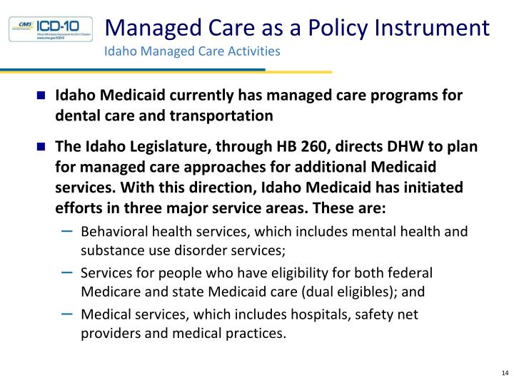 Managed Care as a Policy