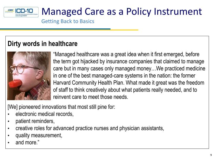 Managed Care as a Policy Instrument