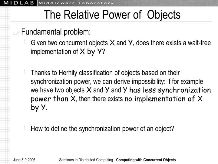 The Relative Power of  Objects