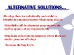 alternative solutions1