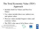 the total economic value tev approach