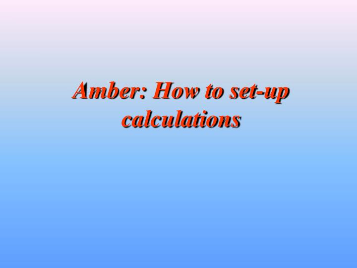 amber how to set up calculations n.