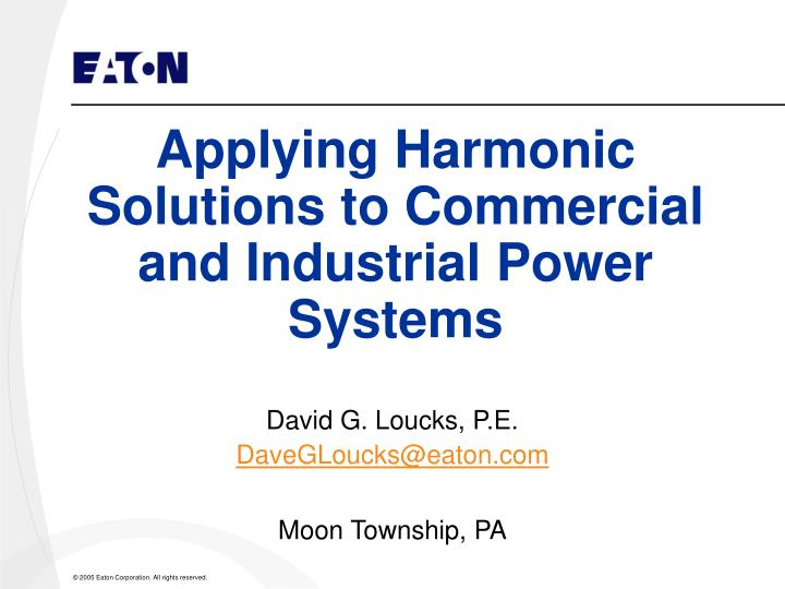 applying harmonic solutions to commercial and industrial power systems n.
