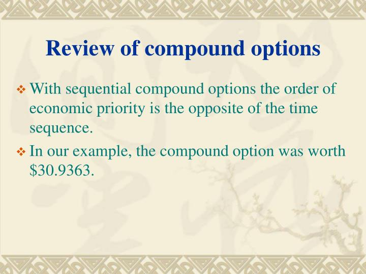 Review of compound options
