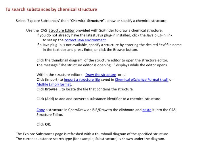 To search substances by chemical structure